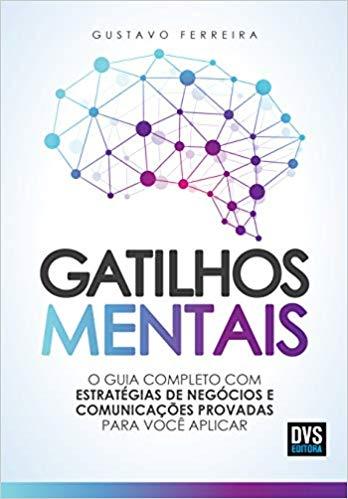 Gatilhos Mentais, Gustavo Ferreira